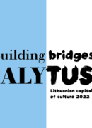 Immerse into the Lithuanian Culture with Alytus – Lithuanian Capital of Culture 2022