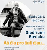 """Meeting with Giedrius Savickas """"I passed by here ..."""""""