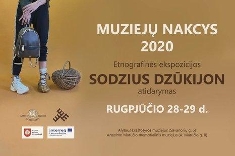 Muziejų nakcys 2020   Sodziaus Dzūkijon atidarymas