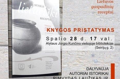 """R ir A. Laužikų knygos """"Senieji lietuviški receptai"""" pristatymas"""