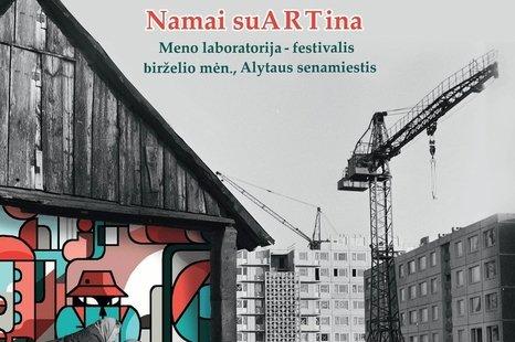 """Street art projektas """"Namai suARTina"""""""