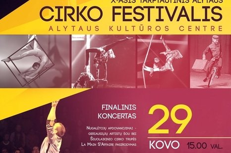 Moved. 10th International Alytus Circus Festival