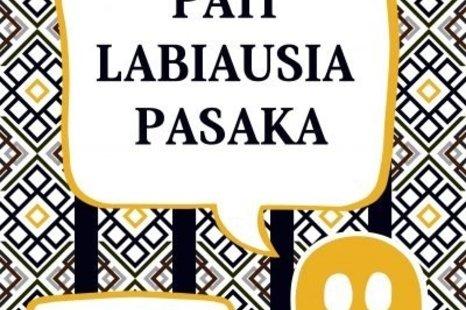 """Performance-Game """"PATI LABIAUSIA PASAKA"""""""