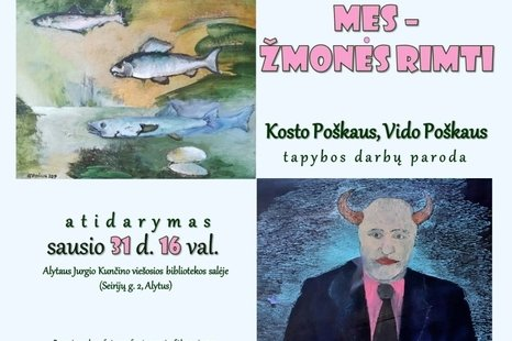 "Exhibition of paintings by Kostas Poškus and Vidas Poškus ""We Are People Serious"""