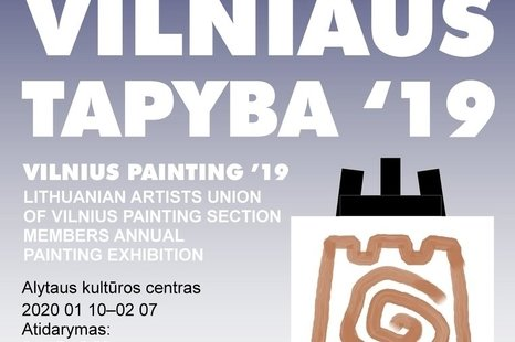 """Paroda """"Vilniaus tapyba 2019"""""""