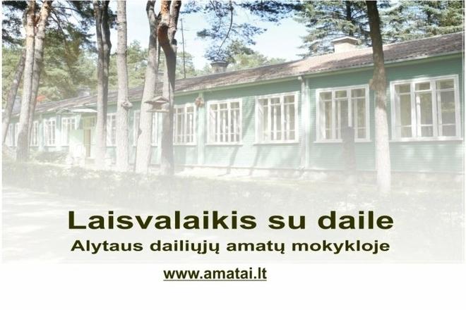Educational Programmes of Alytus Handicraft School